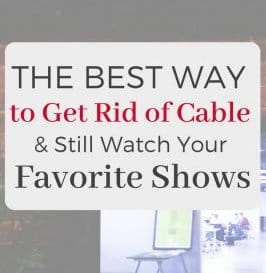 The Best Way to Get Rid of Cable