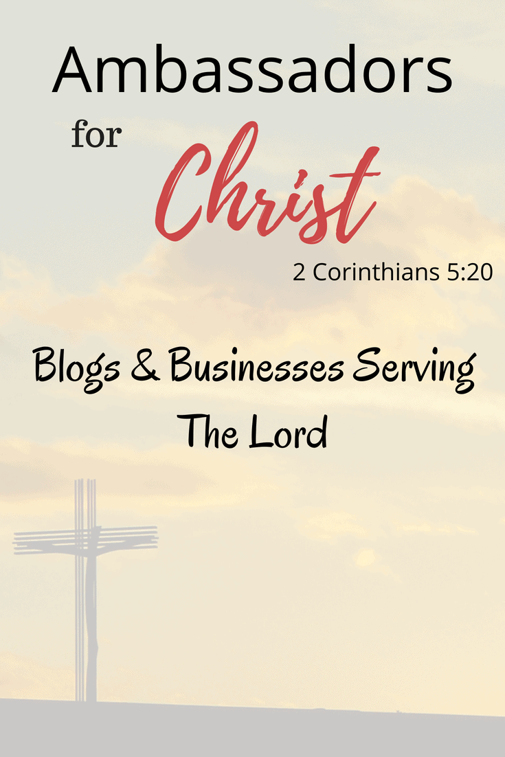 "Ambassadors for Christ - Check out the blogs and businesses that are serving the Lord. ""Now then, we are ambassadors for Christ, as though God were pleading through us: we implore you on Christ's behalf, be reconciled to God."" 2 Corinthians 5:20 (NKJV)"