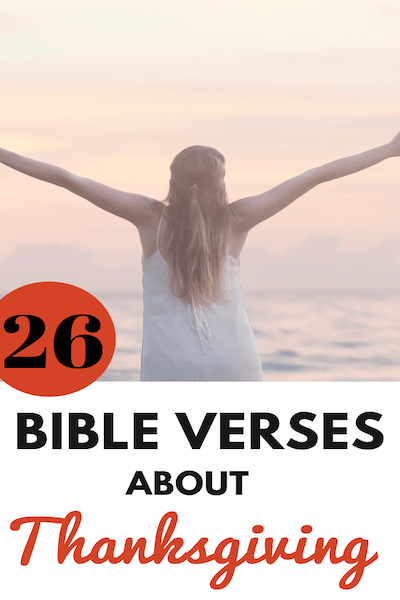 26 Bible Verses about Thanksgiving