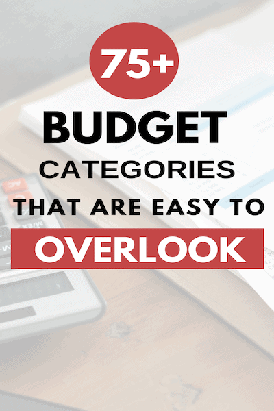 75+ Budget Categories You Don't Want to Miss Plus! Free Printable