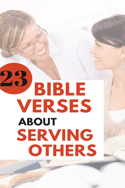 23 Bible Verses about Serving Others