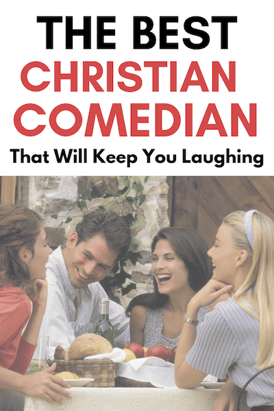 The Best Christian Comedian That Will Keep You Laughing