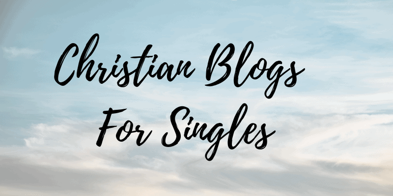 Christian Blogs for Singles