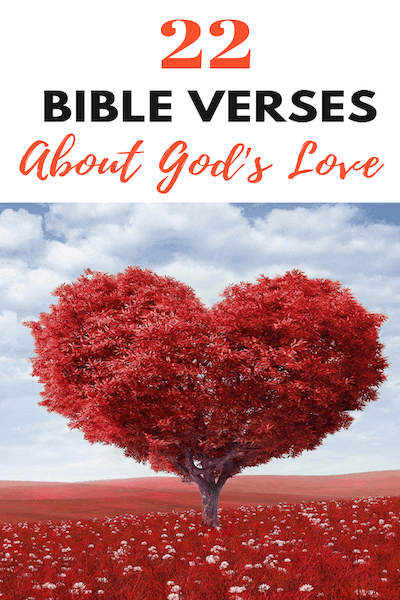 22 Bible Verses about God's Love