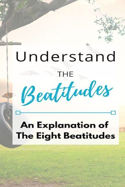 What are The Beatitudes in the Bible? Plus! Free Printable