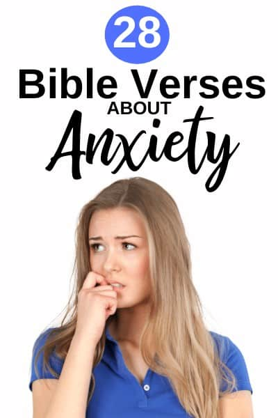 28 Bible Verses about Anxiety Plus! Free Printable