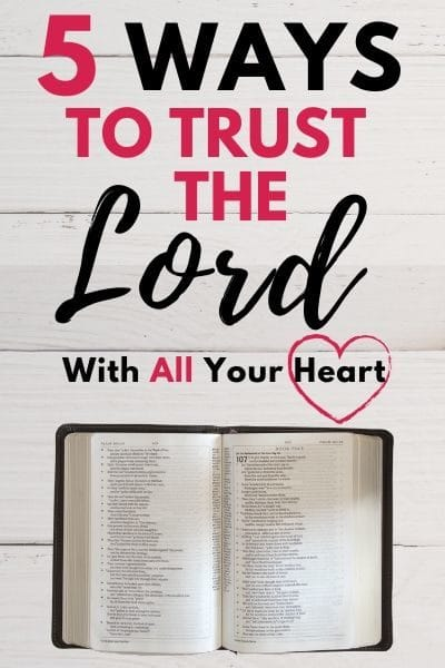 Trusting God with Your Whole Heart