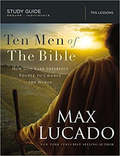 Ten Men of the Bible Mens Bible Study