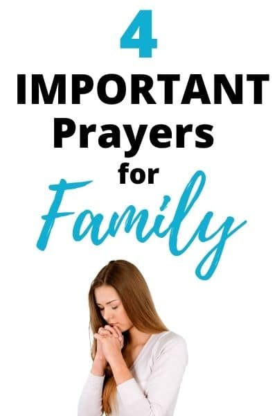 4 Important Prayers to Pray for Family Members