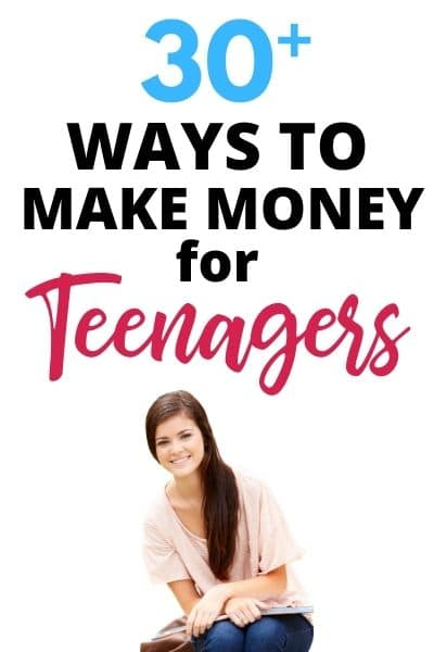 Ways to make money as a teenager
