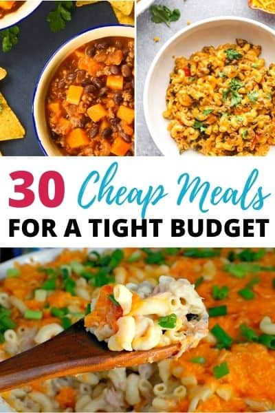 30 Dirt Cheap Meals for a Tight Budget