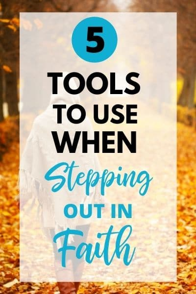 Tools to Step out in faith