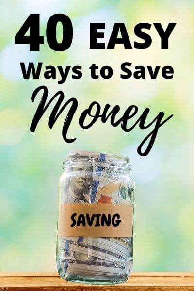 How to Save Money: 40+ Simple Tips