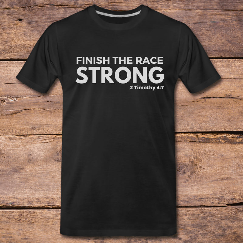Finish the Race Strong