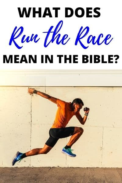 """What Does it Mean to """"Run the Race"""" in the Bible?"""