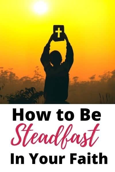 Steadfast in the Bible