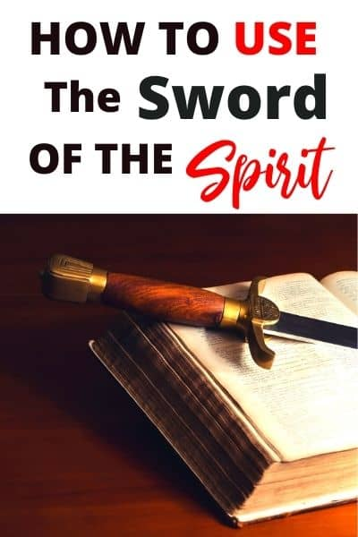 The Sword of the Spirit Explained and How to Use It