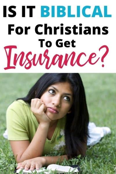Is It Biblical for Christians to Get Insurance?