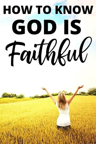 How to Know God Is Faithful | You Can Trust Him